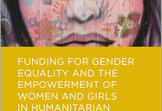 FUNDING FOR GENDER EQUALITY AND THE EMPOWERMENT OF WOMEN AND GIRLS IN HUMANITARIAN PROGRAMMING - JUNE 2020